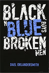 Black n Blue Boys / Broken Men