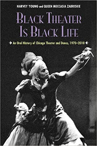 Black Theatre is Black Life