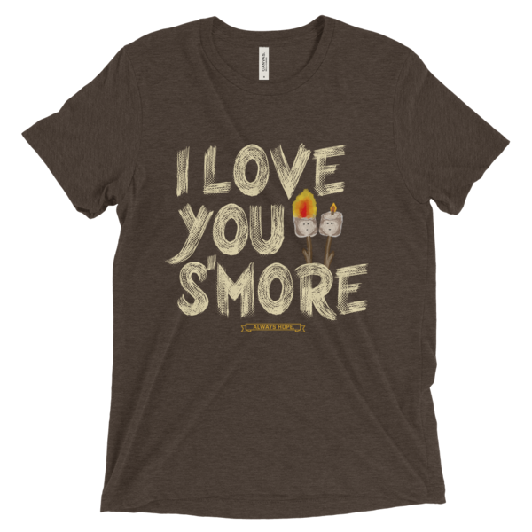 I Love You S'more // Brown