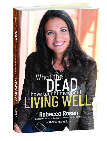 Signed Copy of What the DEAD Have Taught Me About LIVING WELL