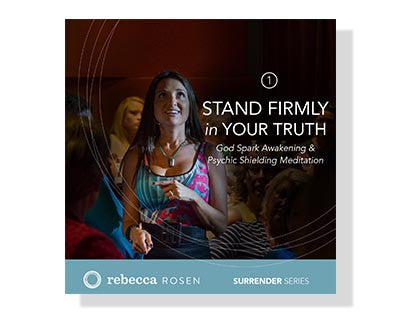 Surrender Series CD 1: Stand Firmly in Your Truth