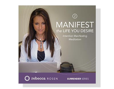 Surrender Series CD 2: Manifest the Life You Desire