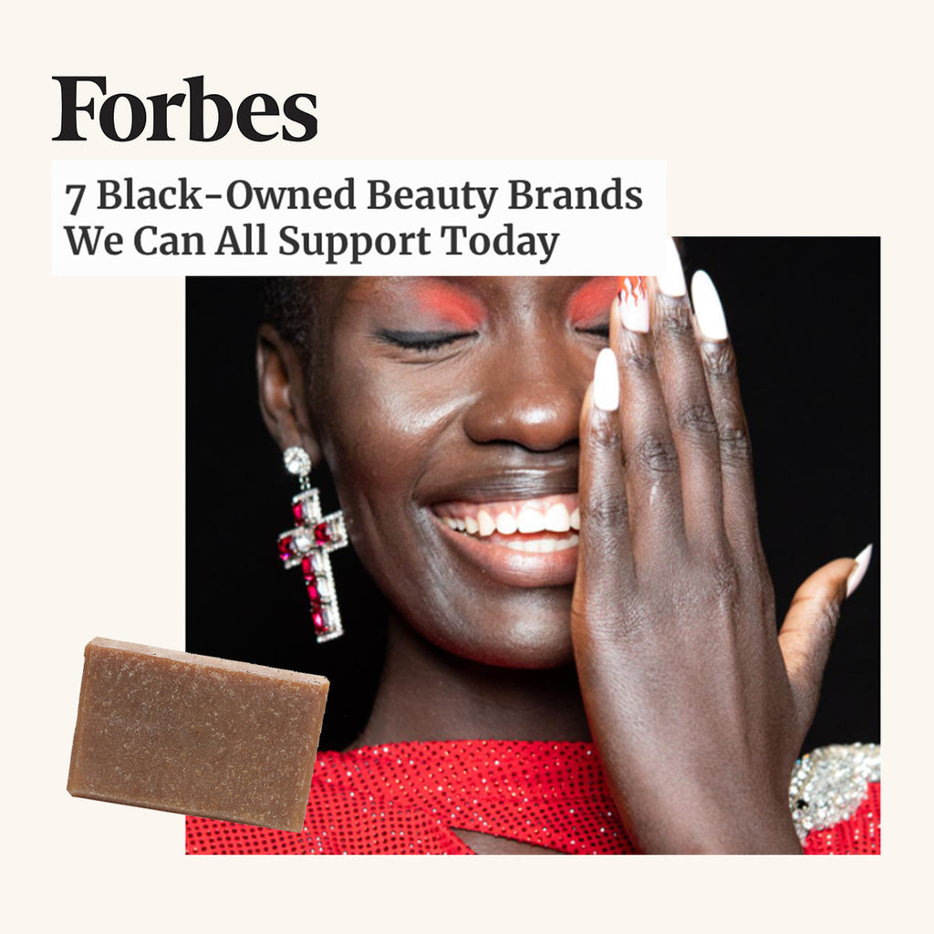 FORBES: 7 Black-Owned Beauty Brands We Can All Support Today
