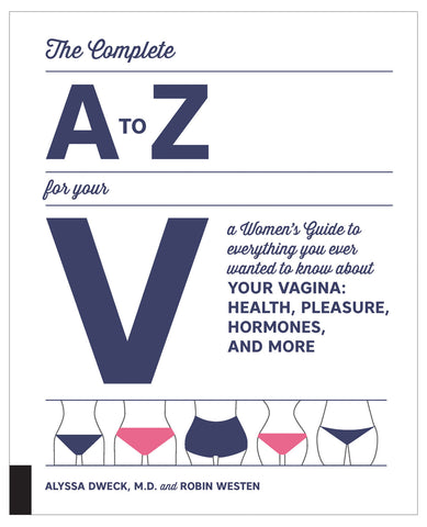 The Complete A to Z for your V Women's Guide