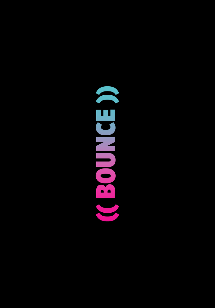 ((BOUNCE)) Android |