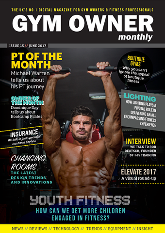 Gym Owner Monthly Issue 15 June 2017