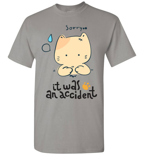 It was an Accident T-Shirt