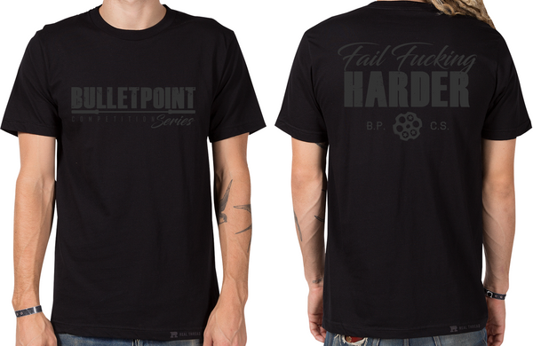 Murdered Out Fail F*@cking Harder T-Shirt