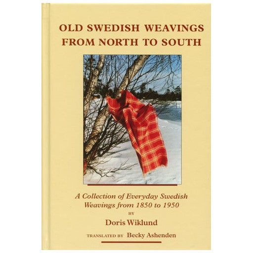 Old Swedish Weavings from North to South