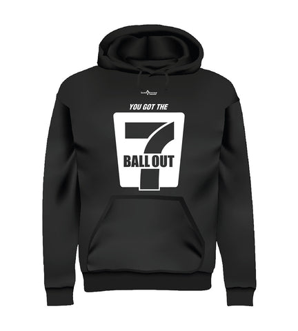 7 BALL OUT (Hoodie) - Black
