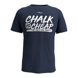 CHALK IS CHEAP (Men's Tee)
