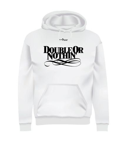 DOUBLE OR NOTHIN' (Hoodie)