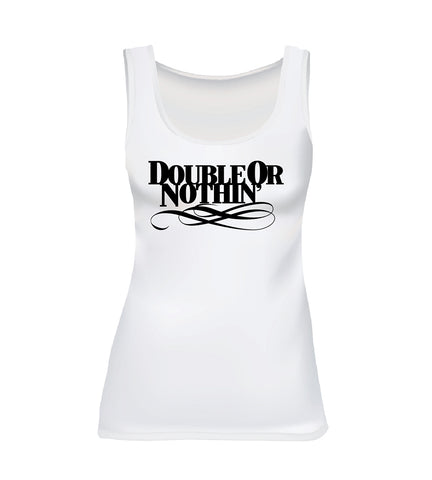 DOUBLE OR NOTHIN' (Women's Tank)