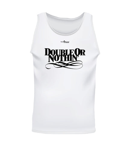 DOUBLE OR NOTHIN' (Men's Tank)