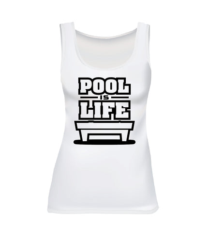 POOL IS LIFE (Women's Tank)