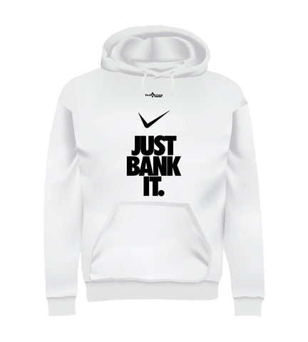 JUST BANK IT (Hoodie) - White