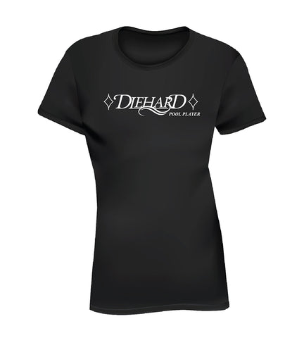 DIEHARD POOL PLAYER (Women's Tee) - Black