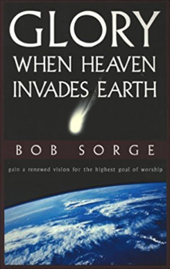 Glory: When Heaven Invades Earth