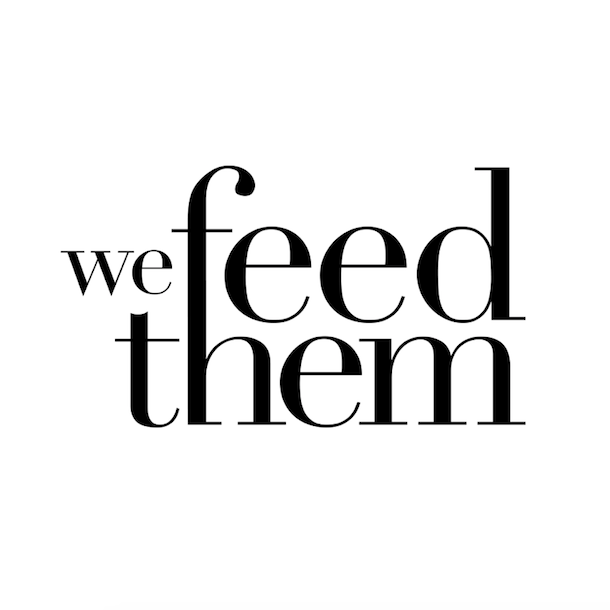 WE FEED THEM