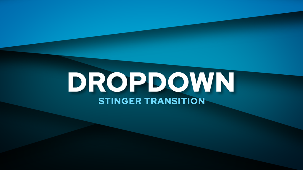 Dropdown Stinger Transition Template