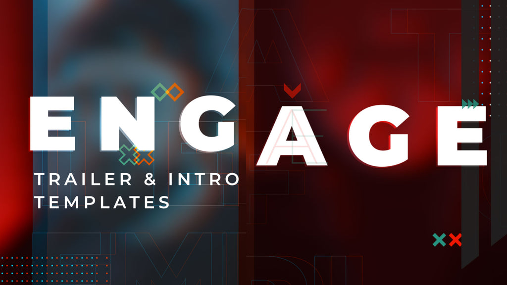Engage Trailer & Intro Templates