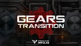 Gears Stream Transition - Visuals by Impulse