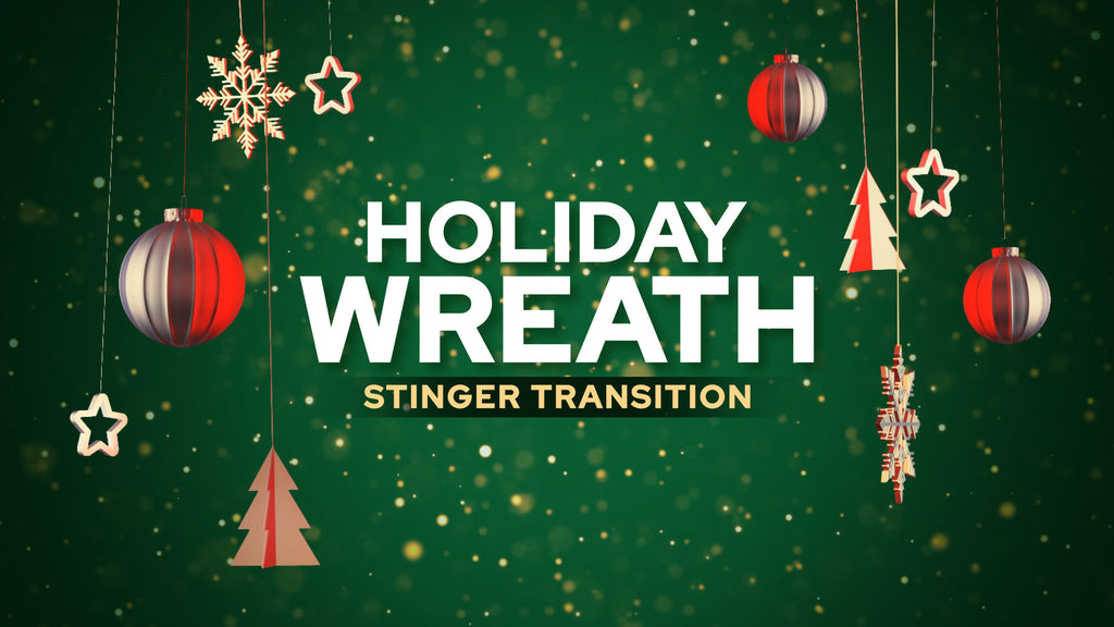 Holiday Wreath Stinger Transition Template
