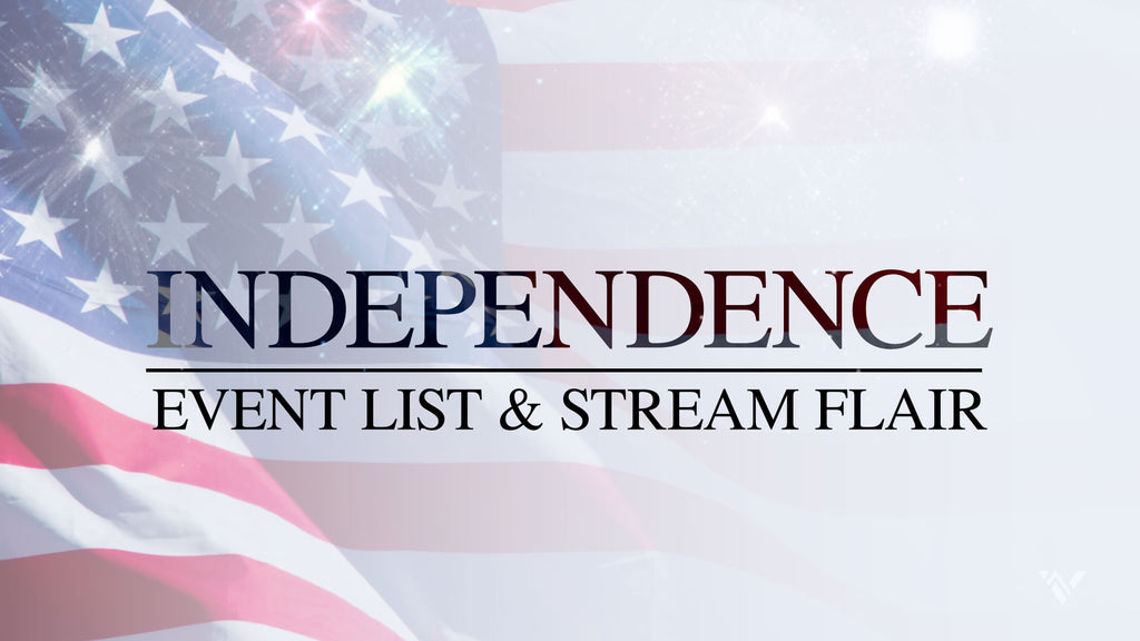 Independence Event List & Stream Flair