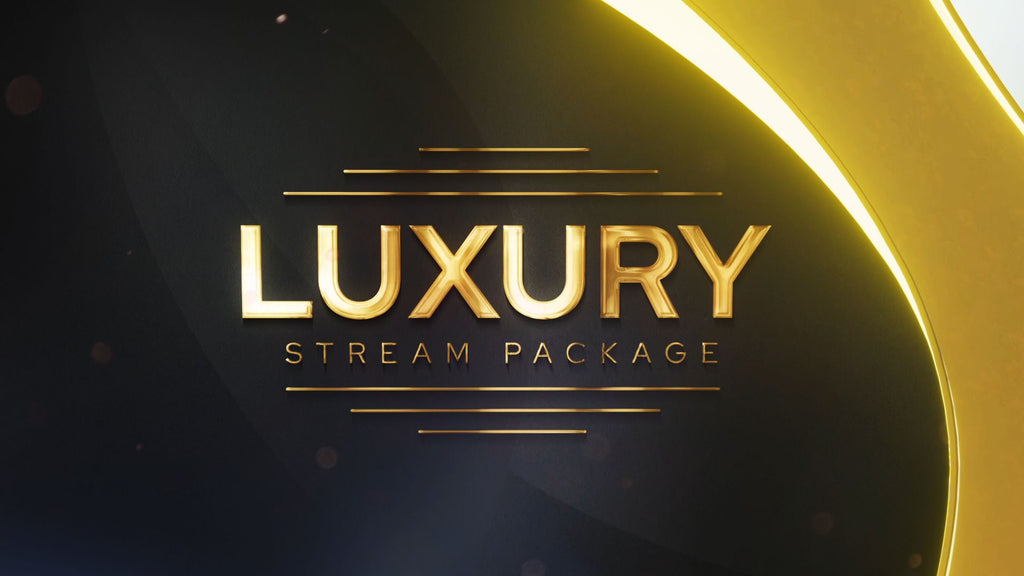 Luxury Stream Package