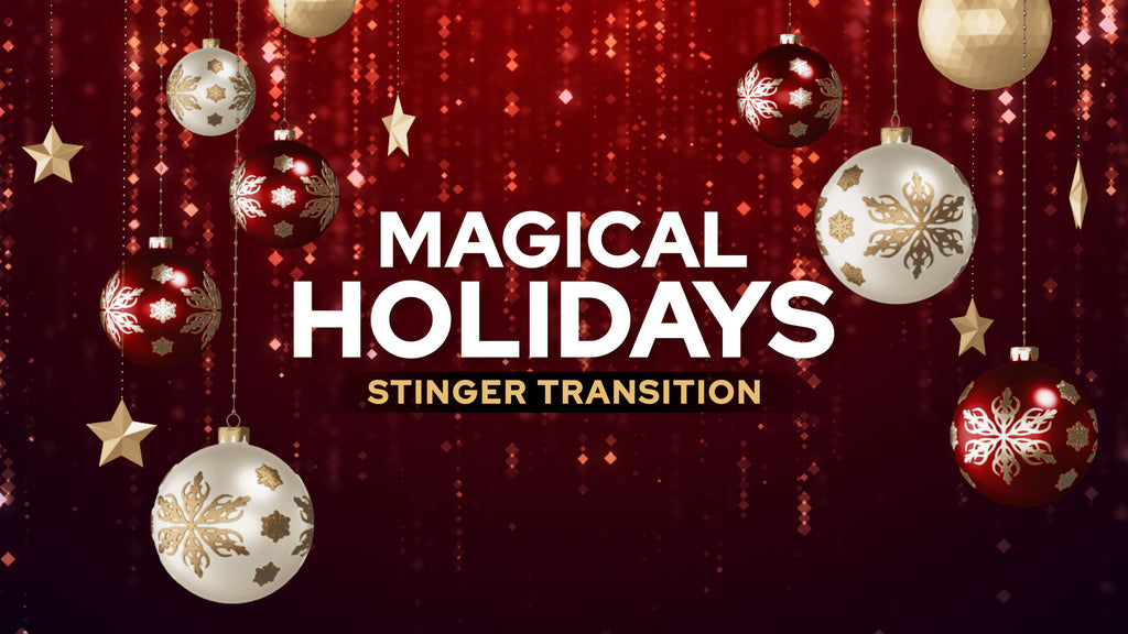 Magical Holidays Stinger Transition Template