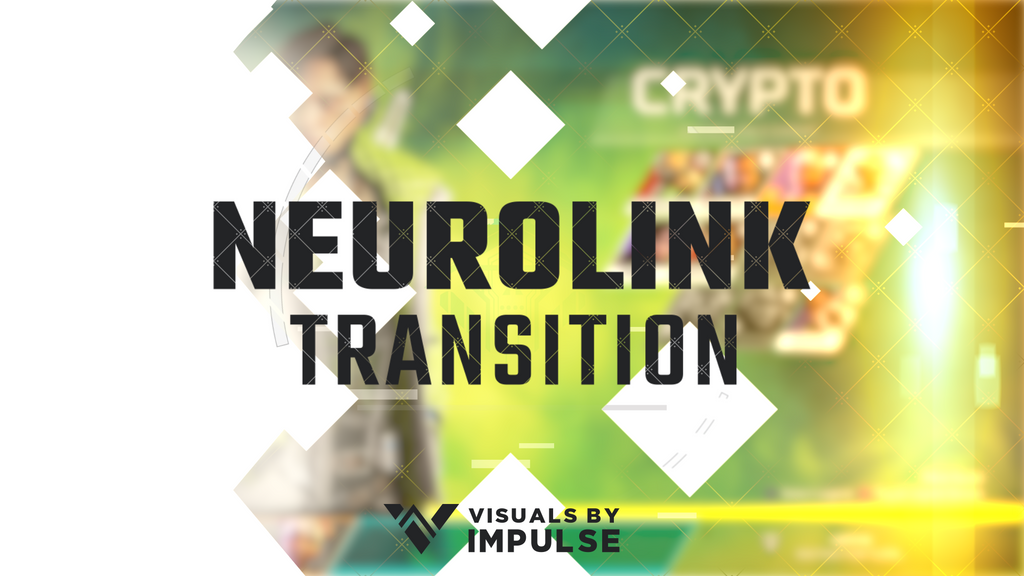 Neurolink Stream Transition - Visuals by Impulse