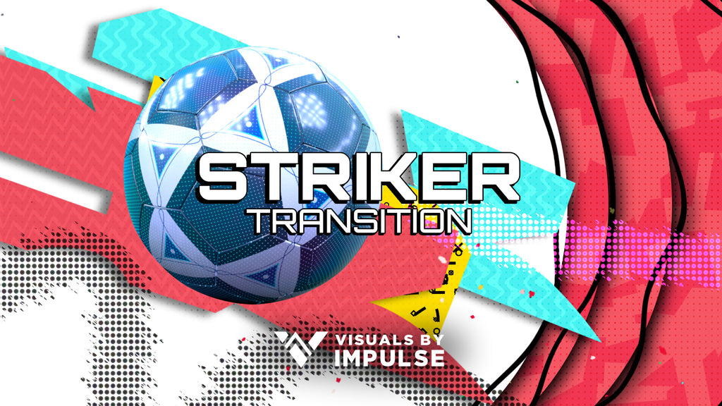 Striker Stream Transition