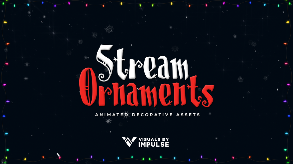 Holiday Stream Ornaments - Visuals by Impulse