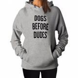 """Dogs Before Dudes"" Hoodie (3 Colors)"