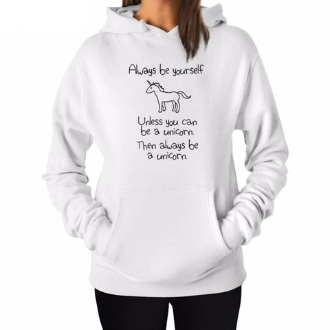 """Always Be Yourself - Always Be A Unicorn"" Hoodie (3 Colors)"