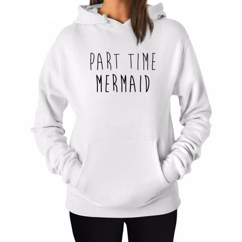 """Part Time Mermaid"" Hoodie (3 Colors)"