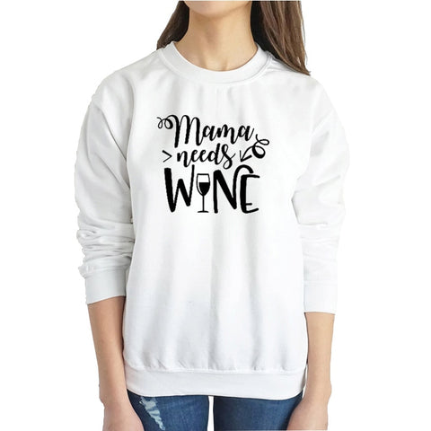 """Mama Needs Wine"" Humorous Sweatshirt (3 Colors)"