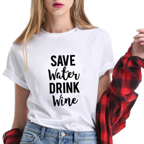 """Save Water - Drink Wine"" Humorous T-Shirt (6 Colors)"
