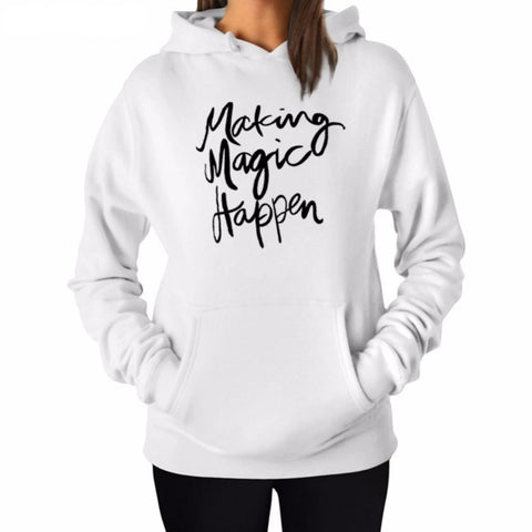 """Making Magic Happen"" Hoodie (3 Colors)"