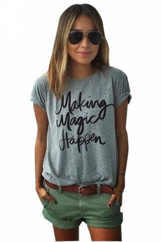 """Making Magic Happen"" T-Shirt (15 Colors)"