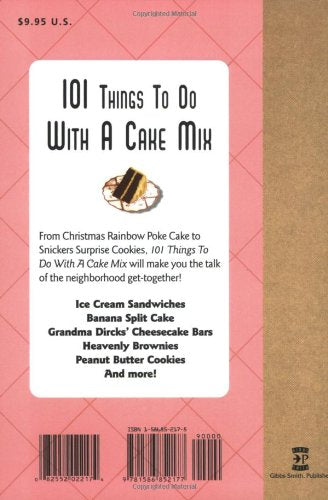 101 Things to Do With a Cake Mix (9781586852177)