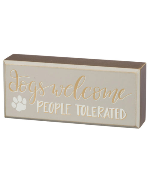 Dogs Welcome Small Box Sign
