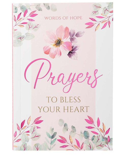 Prayers to Bless Your Heart Gift Book