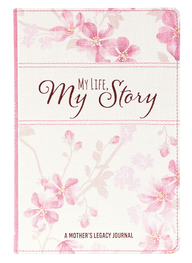 My Life My Story, A Mother's Legacy Journal (JLP025)