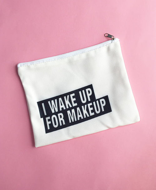 Wake up for Makeup Pouch