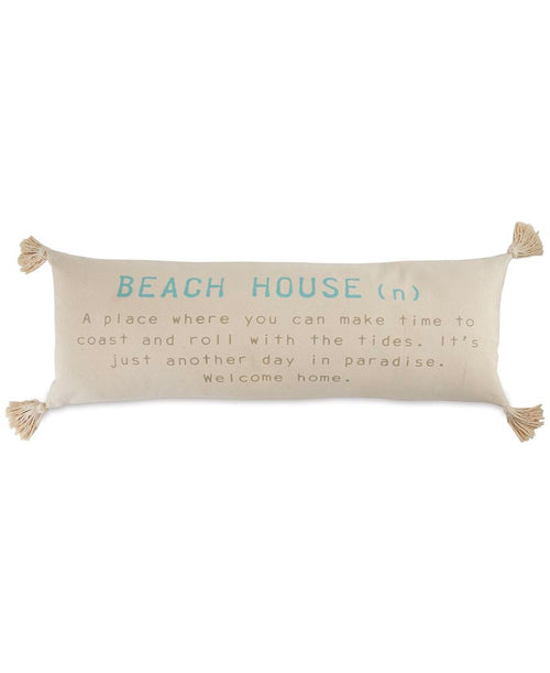 Beach House Definition Pillow (CURBSIDE PICK UP)