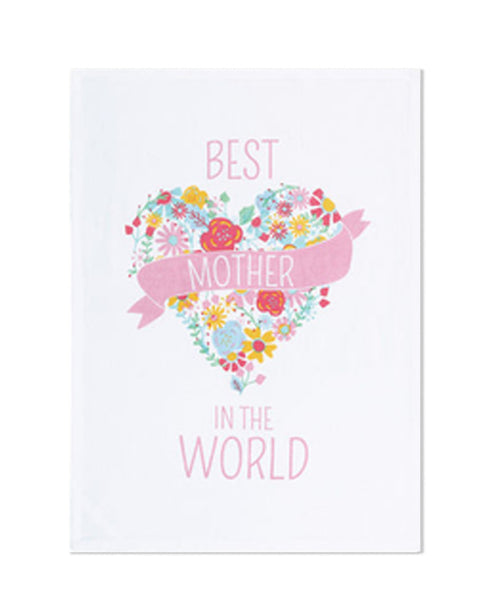 Copy of Best Mother In The World Dish Towel (CURBSIDE PICK UP)
