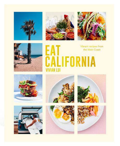 Eat California Cookbook