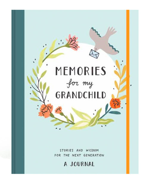 Journal: Memories For My Grandchild