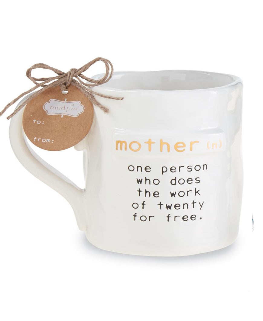 Mother Mug - Doing The Work Of 20